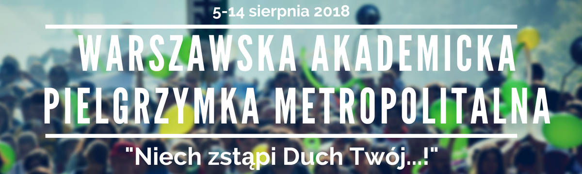 Warszawska Akademicka Pielgrzymka Metropolitalna